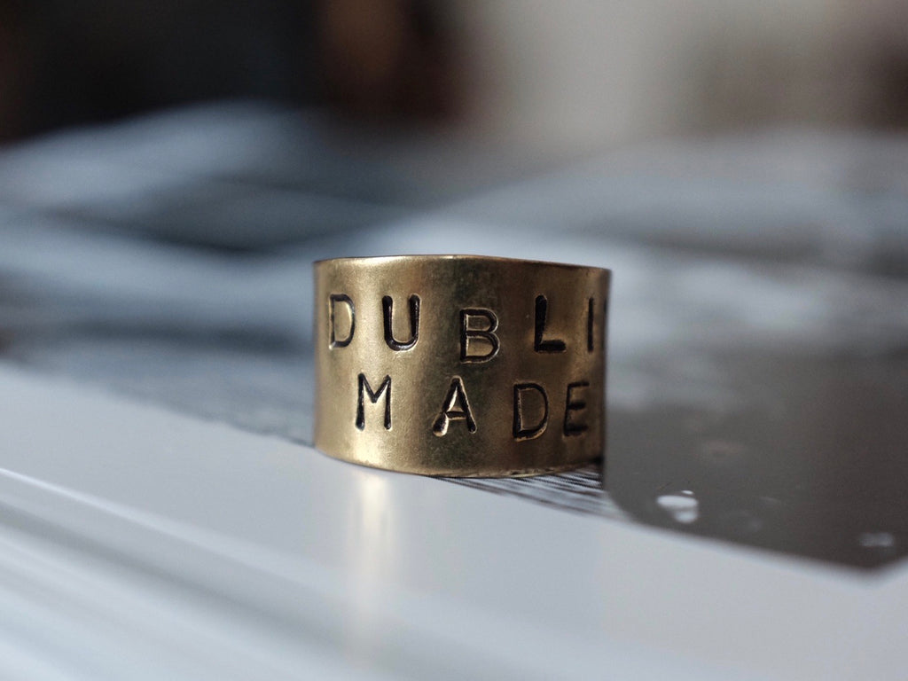 Hand stamped DUBLIN MADE ring