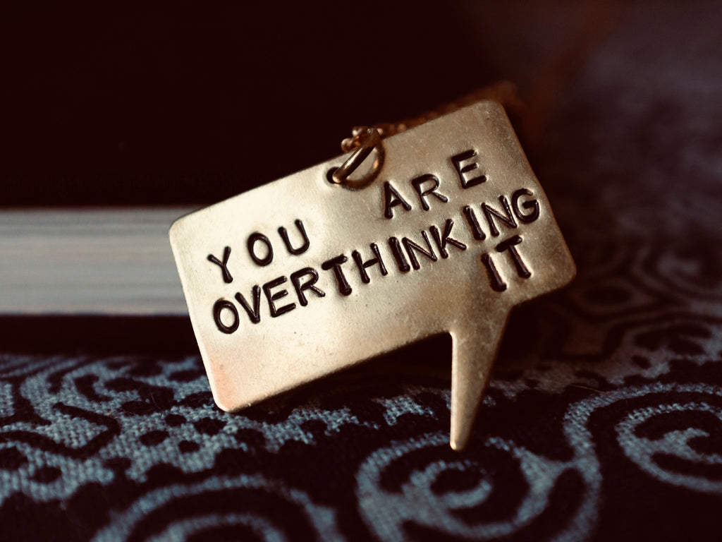 YOU ARE OVERTHINKING IT stamped quote necklace