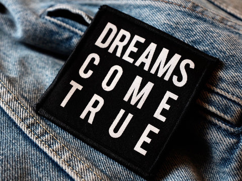 DREAMS COME TRUE patch