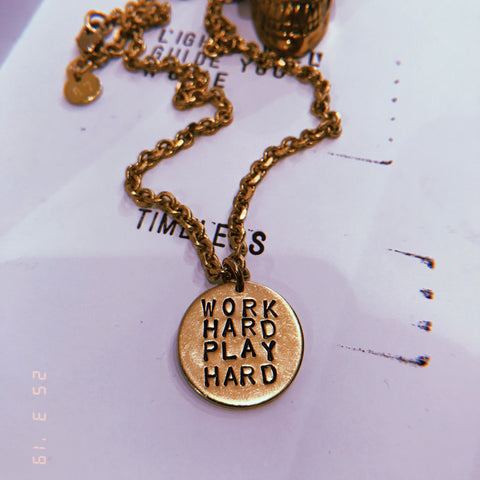 WORK HARD/ PLAY HARD necklace