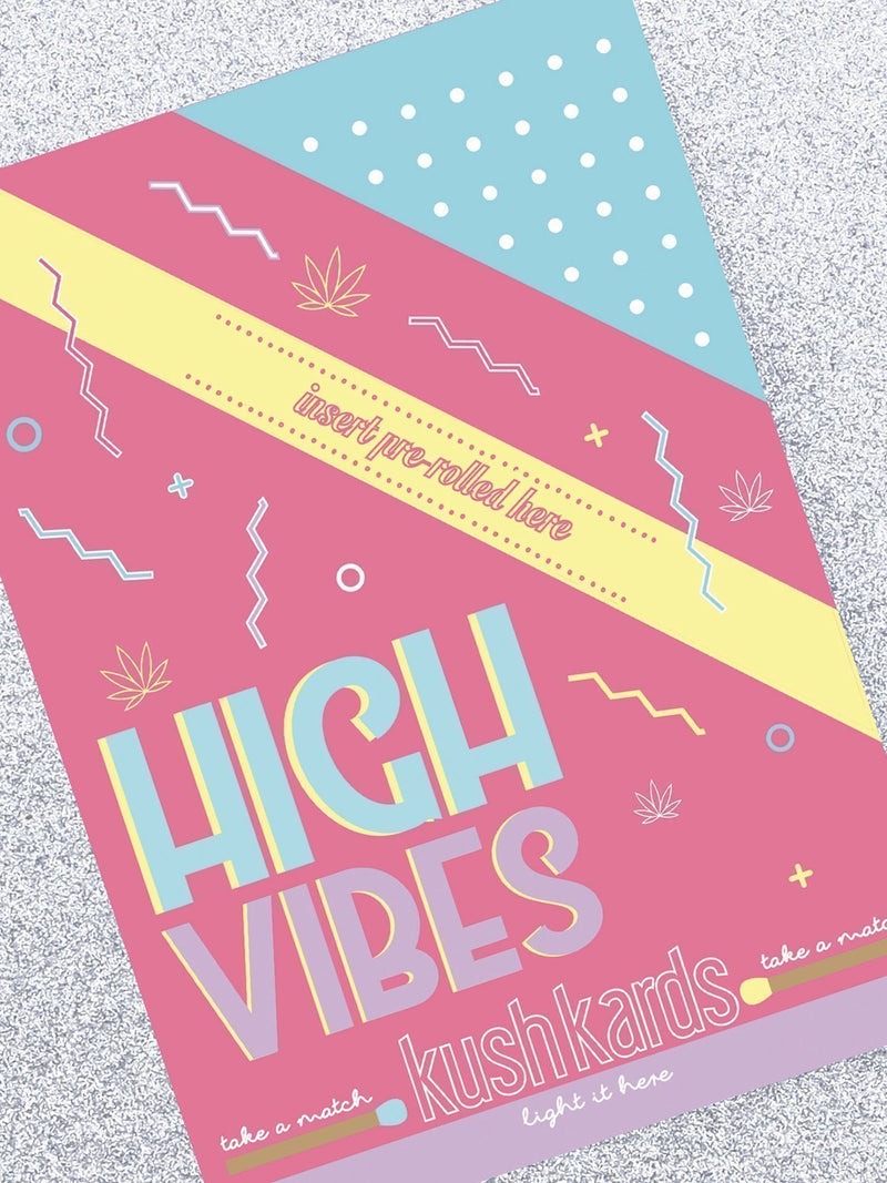 kushkards high vibes stoner greeting card