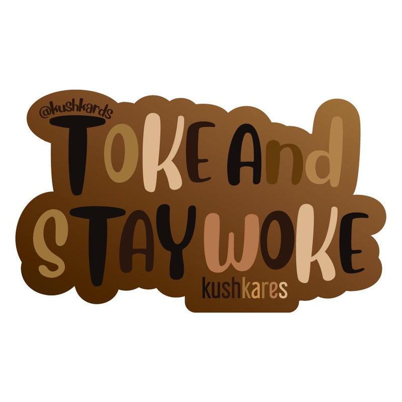 Stickers - Toke & Stay Woke