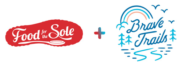 Food For The Sole and Brave Trails Partnership Banner
