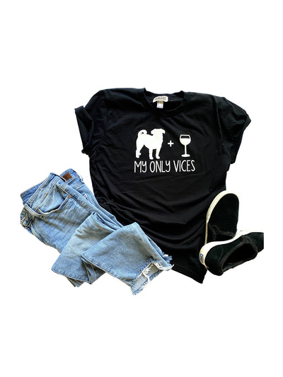 'My Only Vices' Pug and Wine Women's T-Shirt