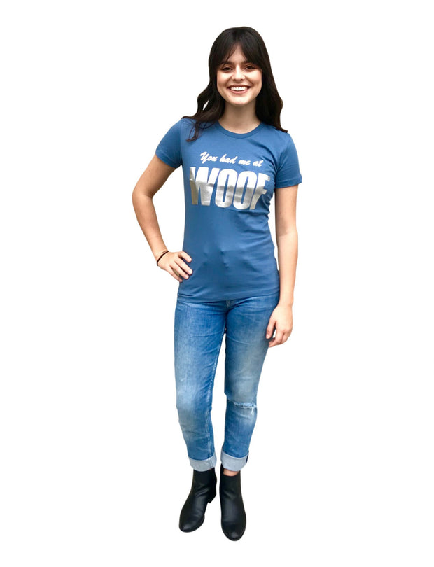 'You had me at WOOF' Women's Tee, Denim with Silver Foil
