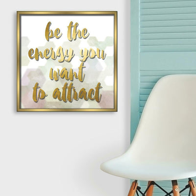 Be the Energy You Want to Attract Shadowbox roomset