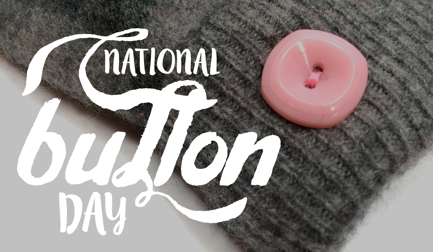 National Button Day at The Mitten Company