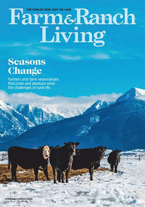 Farm & Ranch Living - Print Magazine