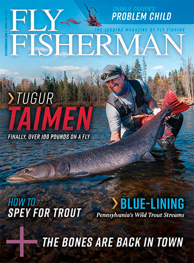 Fly Fisherman - Print Magazine
