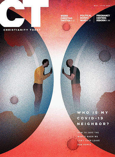 Christianity Today - Print Magazine