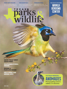 Texas Parks & Wildlife - Print Magazine