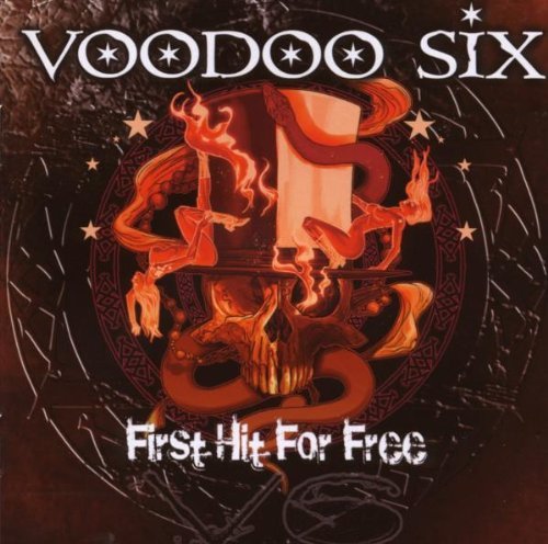 Voodoo Six First Hit for Free CD and digital download