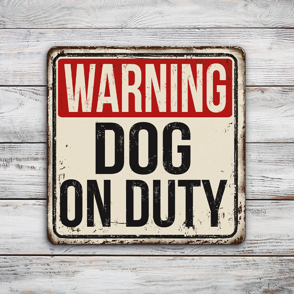Warning Dog on Duty Sign | Blue Hippo Metal Art