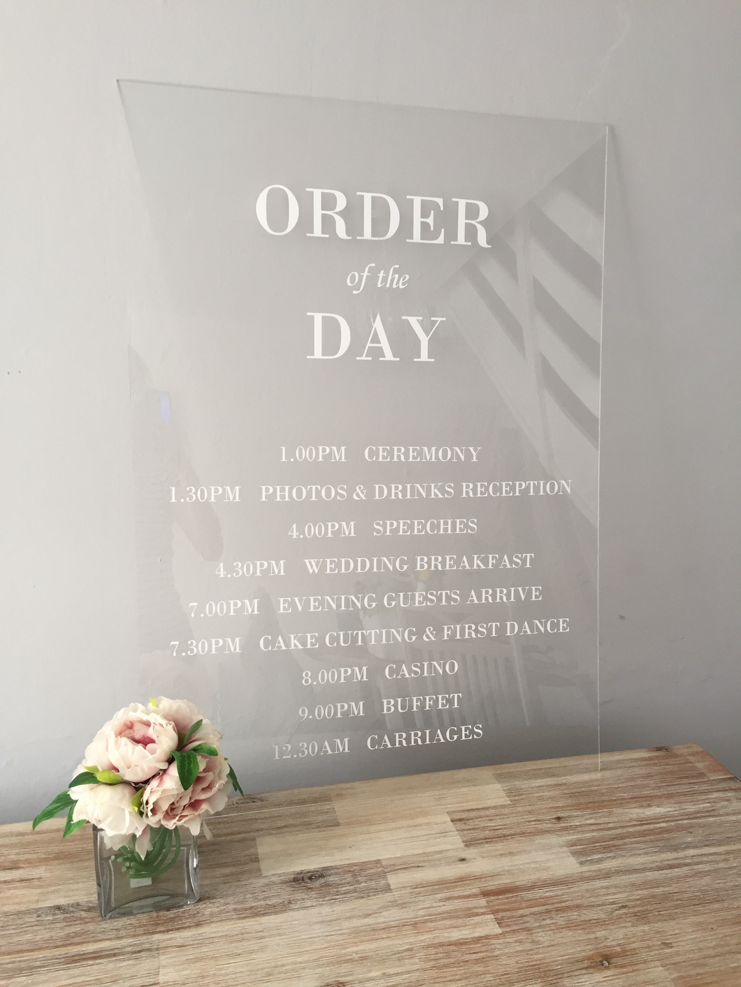 Order of the day acrylic sign