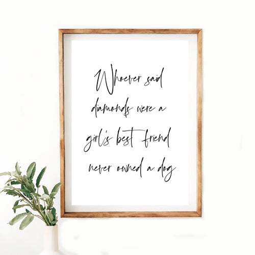 Dog Quote Print - Diamonds - Wildfig & Co