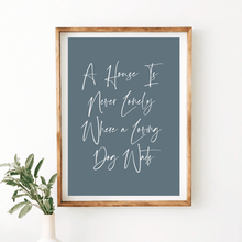 Load image into Gallery viewer, Dog House Quote Print - Wildfig & Co