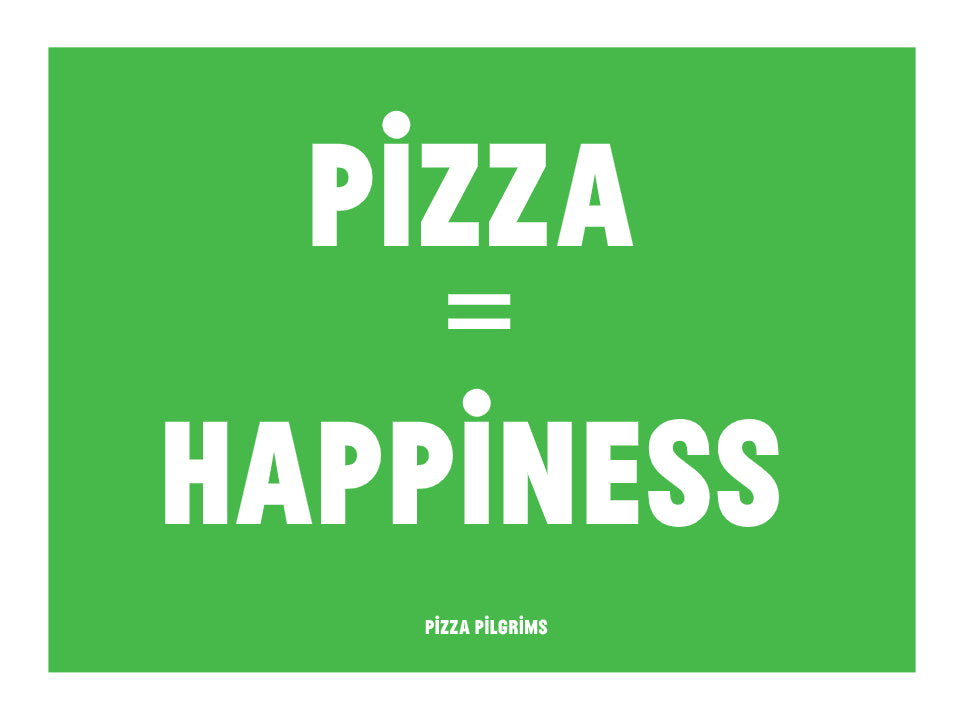 Pizza = Happiness Greetings Card