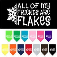 Mirage - All Of My Friends Are Flakes Dog Bandanas