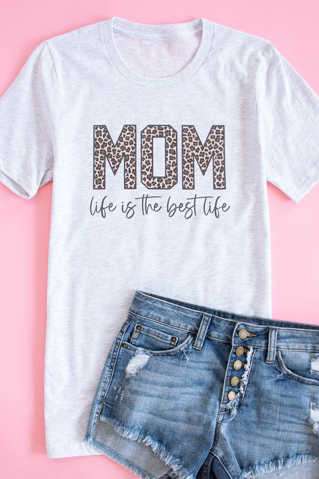 Mom Life Is The Best Life Animal Print Graphic Tee Ash