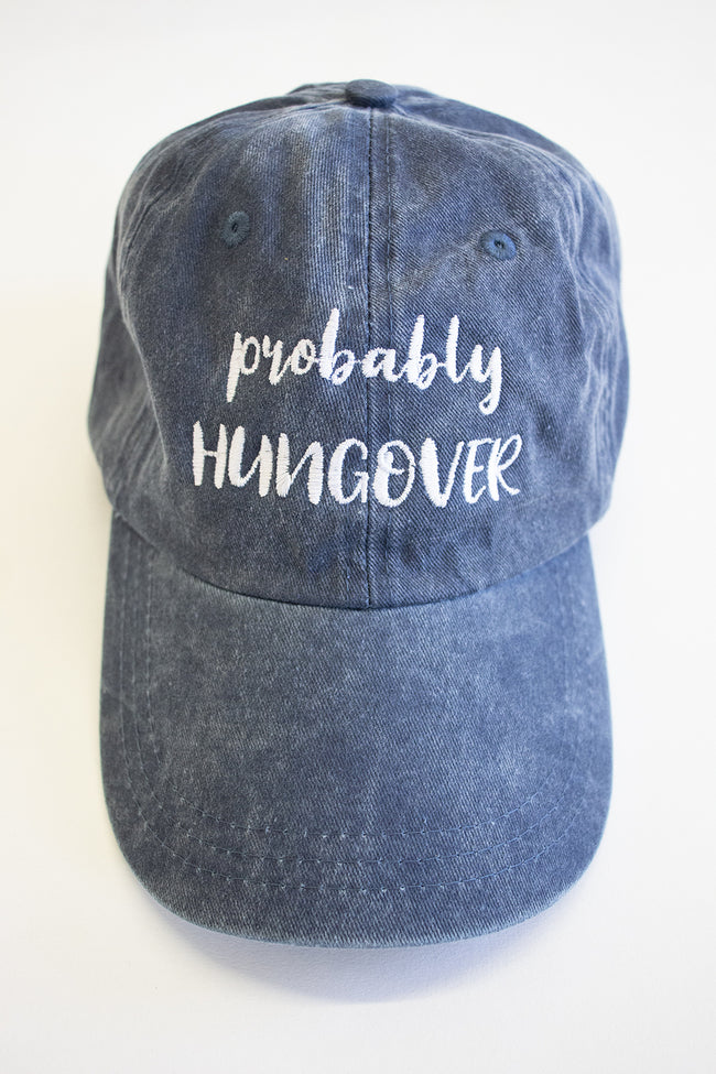 Probably Hungover Embroidered Baseball Cap