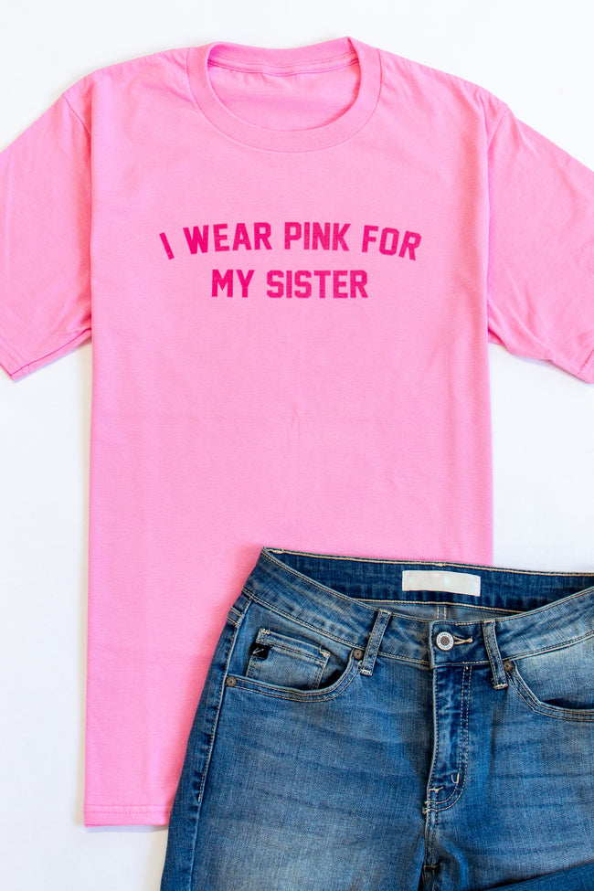 I Wear Pink For My Sister Graphic Tee