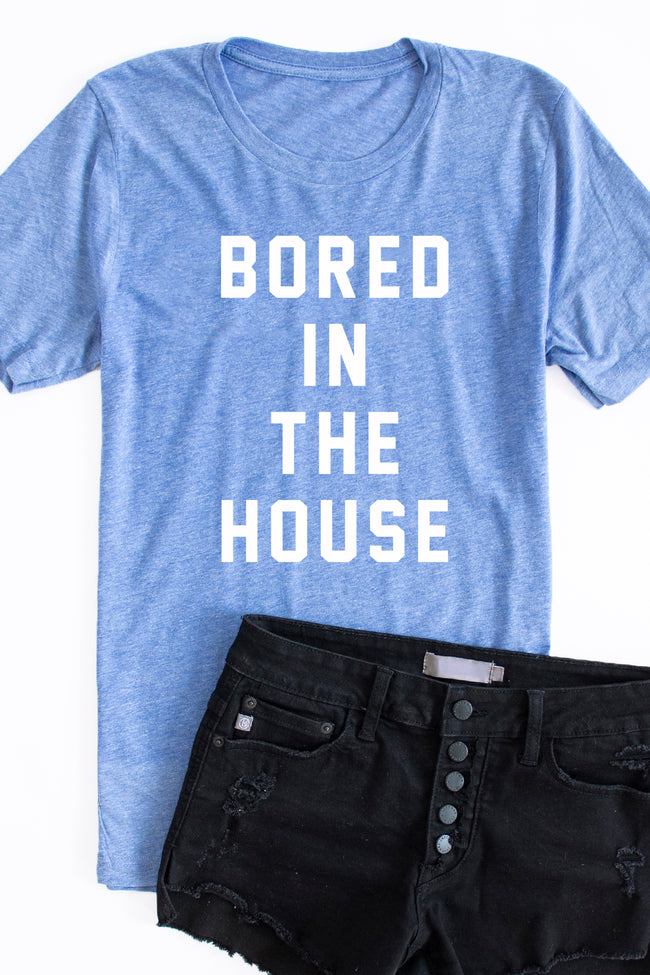 Bored In The House Graphic Tee Light Blue