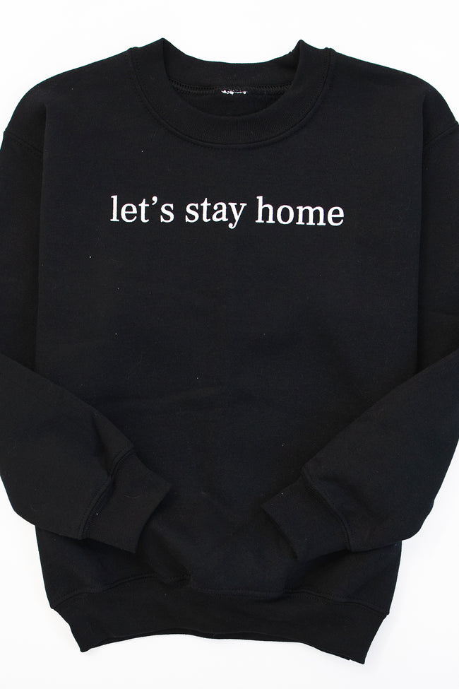 Kids Let's Stay Home Black Graphic Sweatshirt