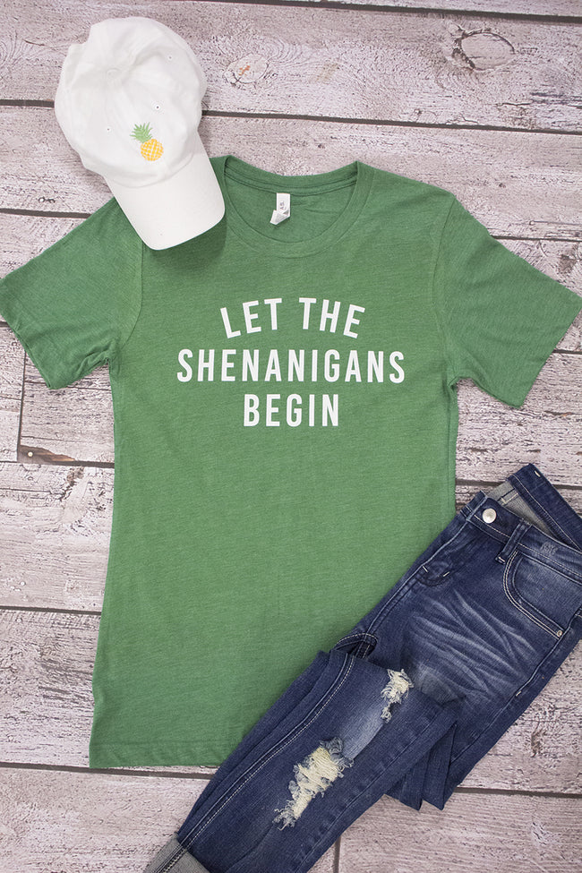 Let The Shenanigans Begin Graphic Tee Green