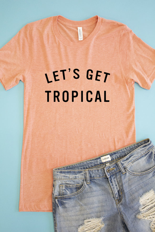 Let's Get Tropical Graphic Tee