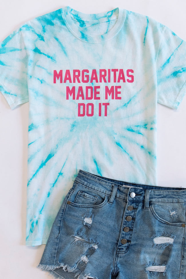 Margaritas Made Me Do It Graphic Tee Tie Dye Mint