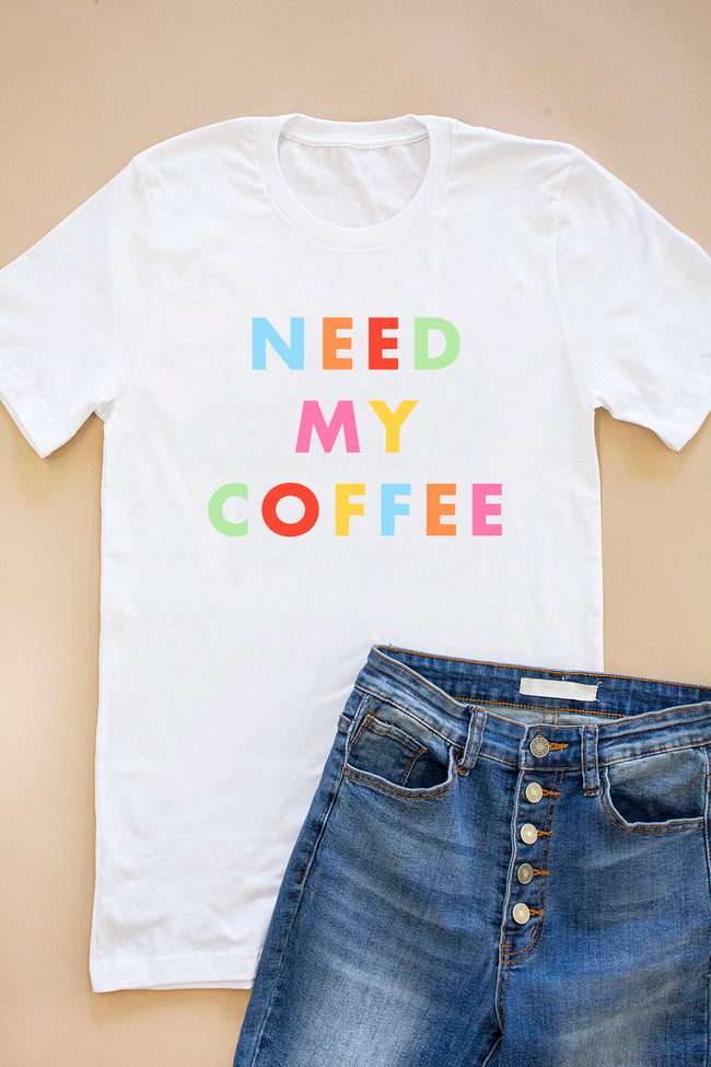 Need My Coffee White Graphic Tee