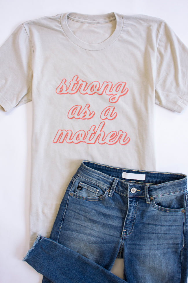 Strong As A Mother Graphic Tee Heather Dust