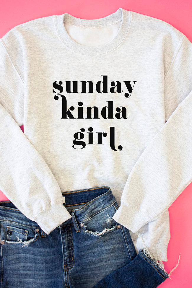 Sunday Kinda Girl Ash Graphic Sweatshirt