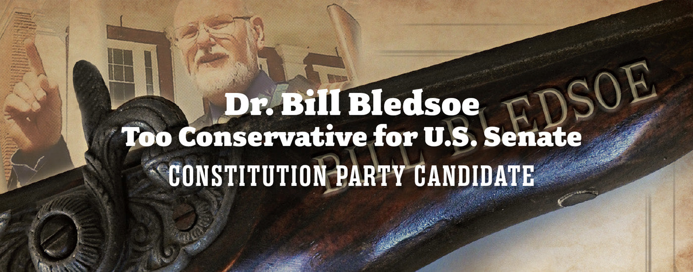 Bill Bledsoe, Conservative