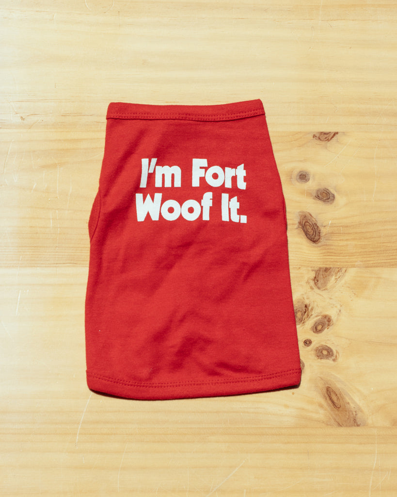 I'm Fort Woof It Dog Tee - Red