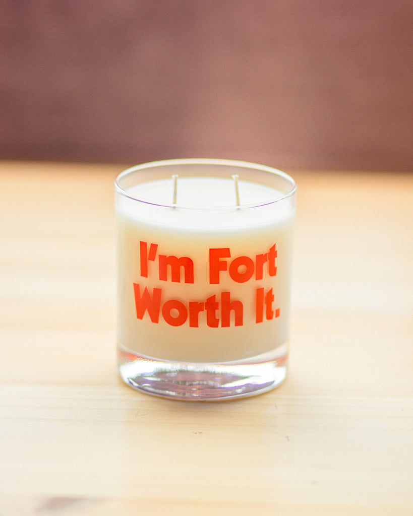 I'm Fort Worth It Tumbler Candle