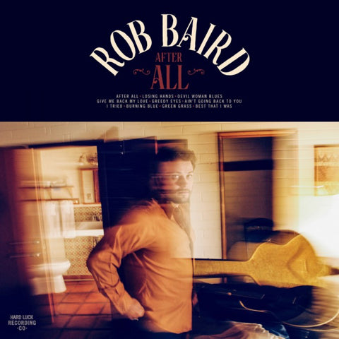 "Rob Baird - ""After All"" LP CD"