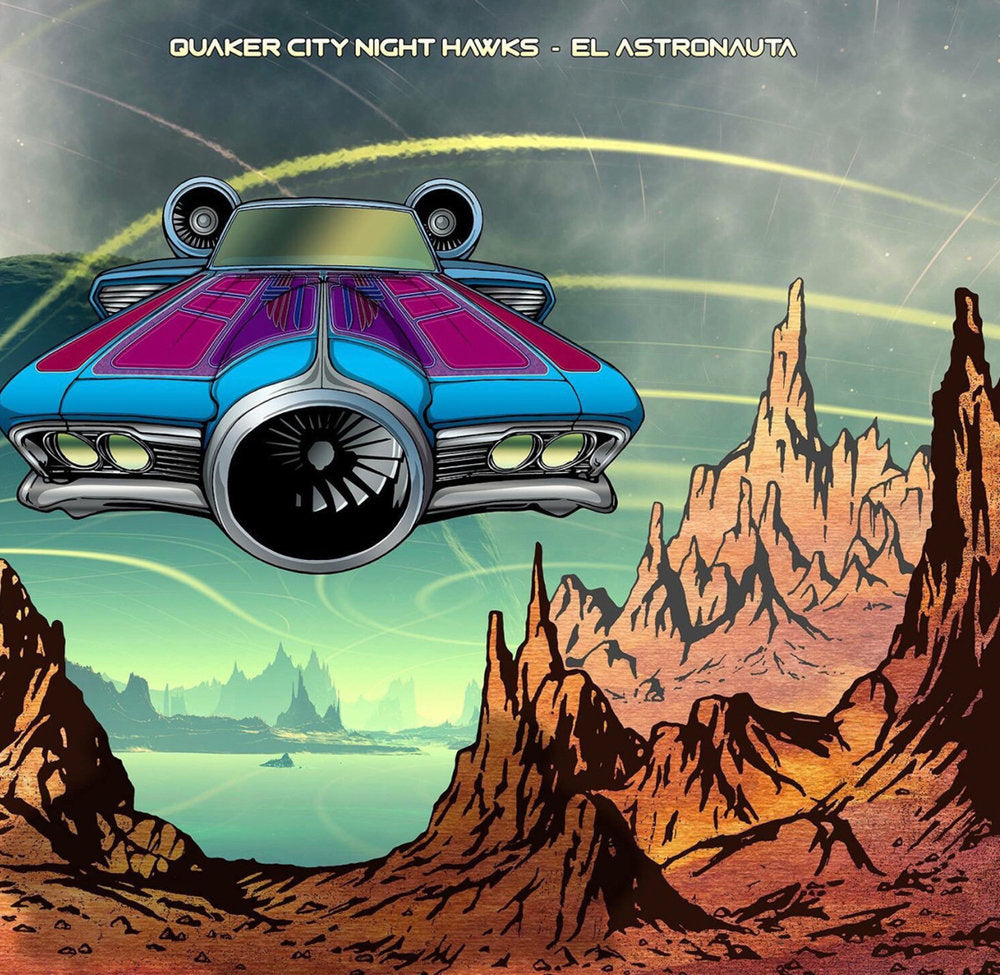 Quaker City Night Hawks - El Astronauta CD