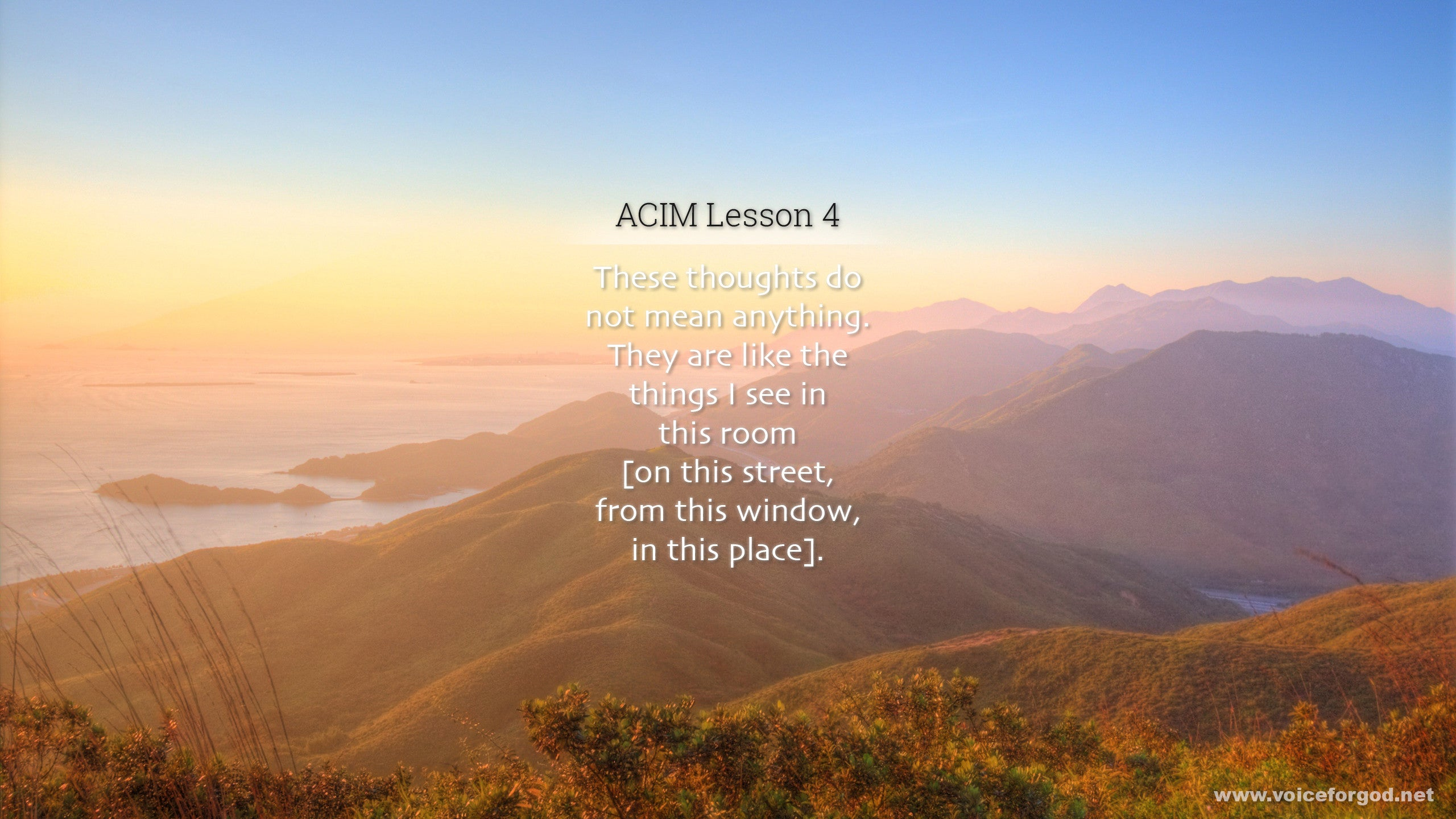 ACIM Lesson 4 - A Course in Miracles Workbook Lesson 4