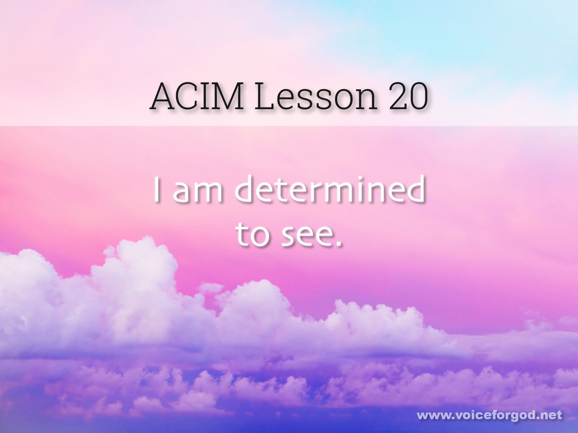 ACIM Lesson 20 - A Course in Miracles Workbook Lesson 20