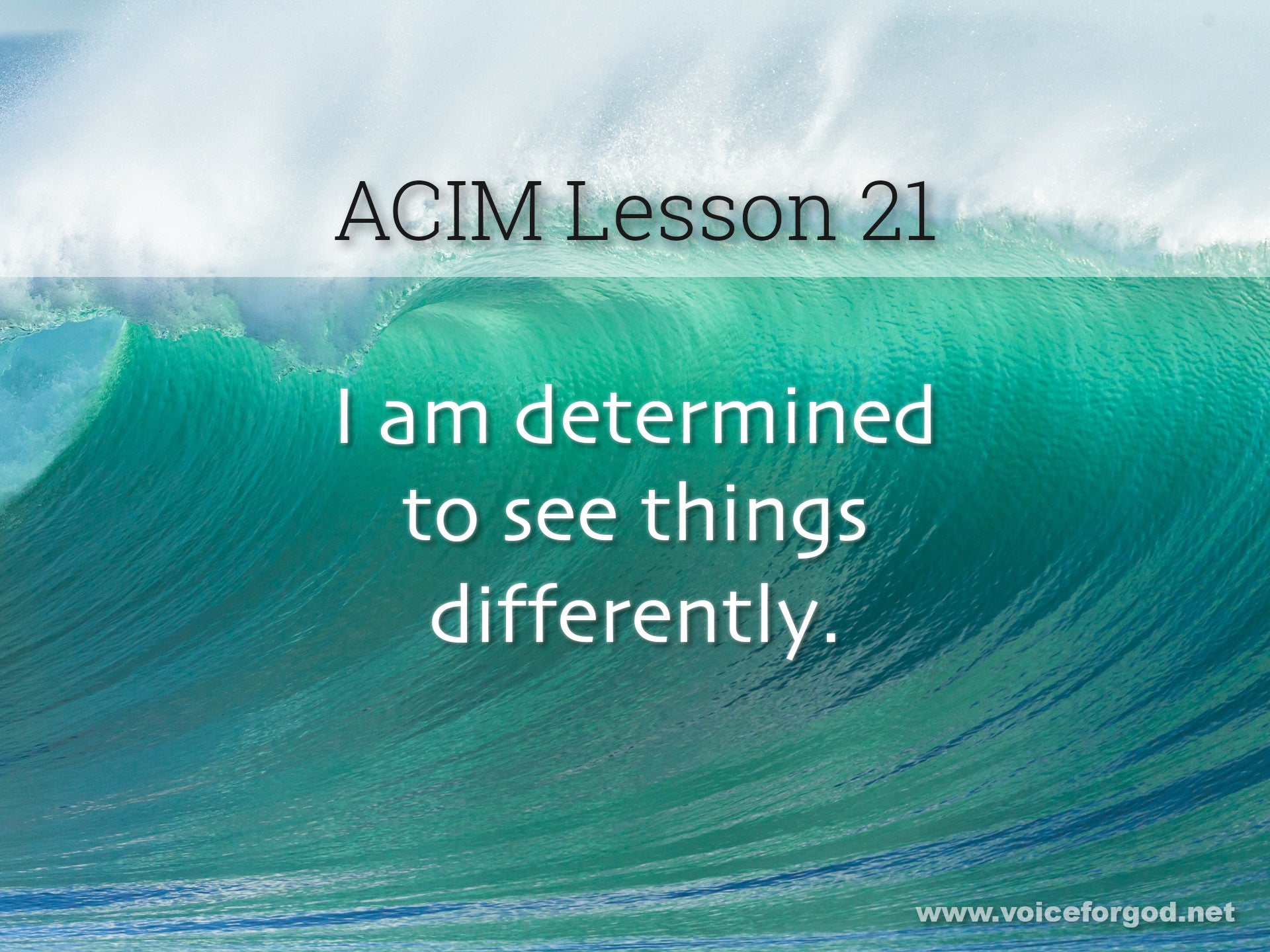 ACIM Lesson 21 - A Course in Miracles Workbook Lesson 21