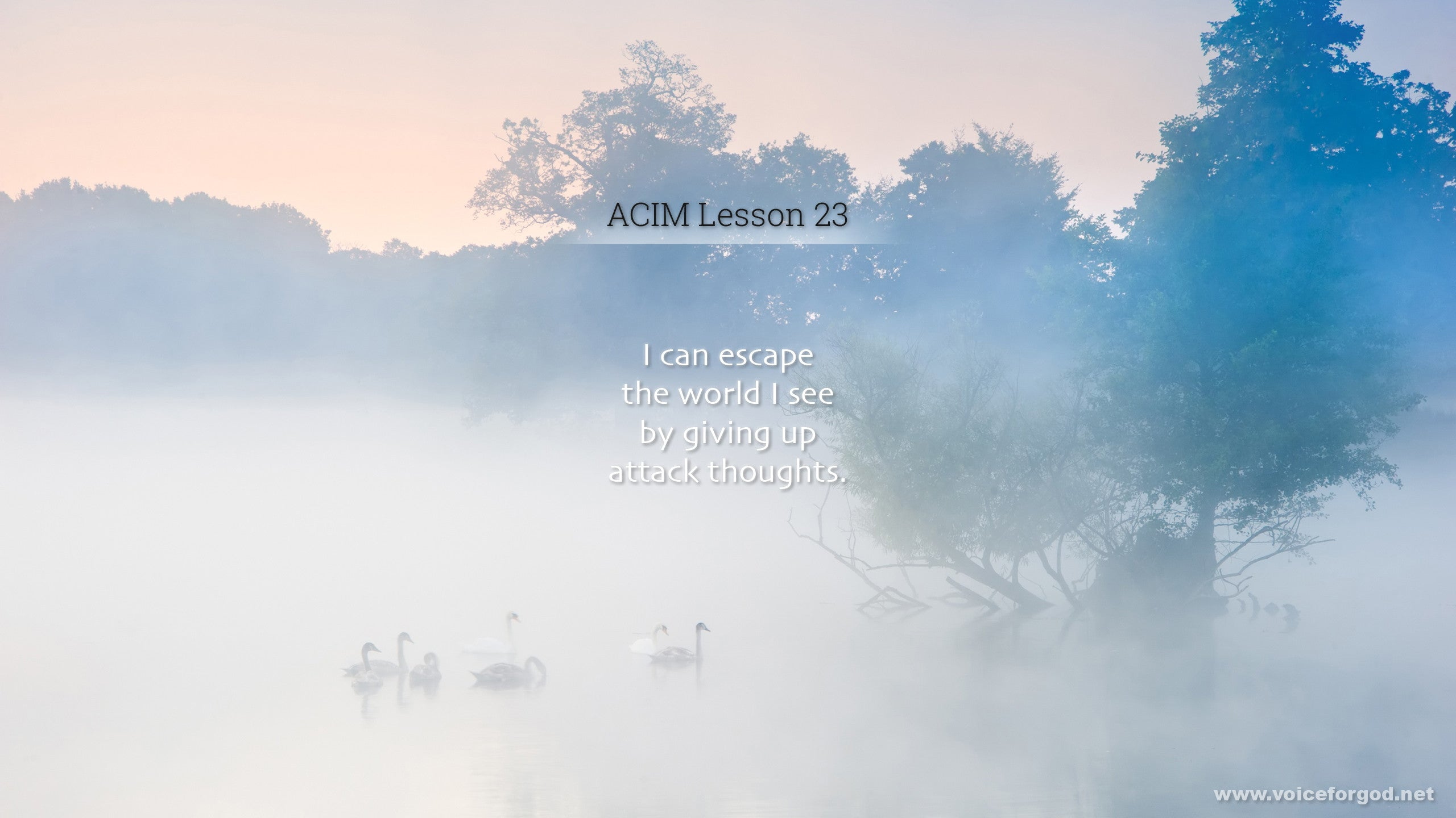 ACIM Lesson 23 - A Course in Miracles Workbook Lesson 23