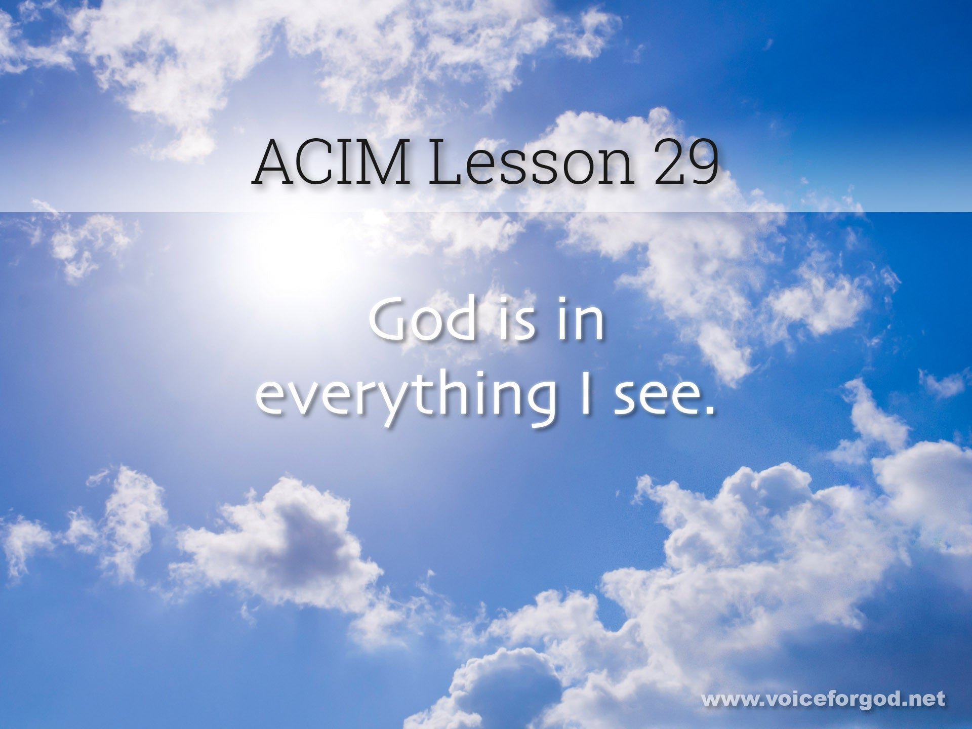ACIM Lesson 29 - A Course in Miracles Workbook Lesson 29
