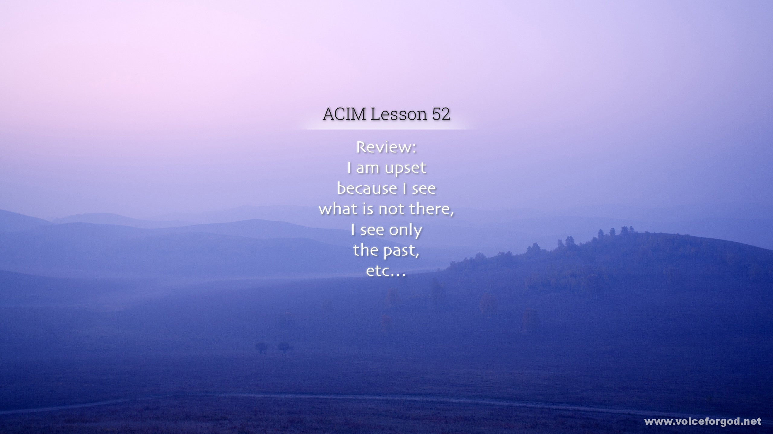 ACIM Lesson 52 - A Course in Miracles Workbook Lesson 52