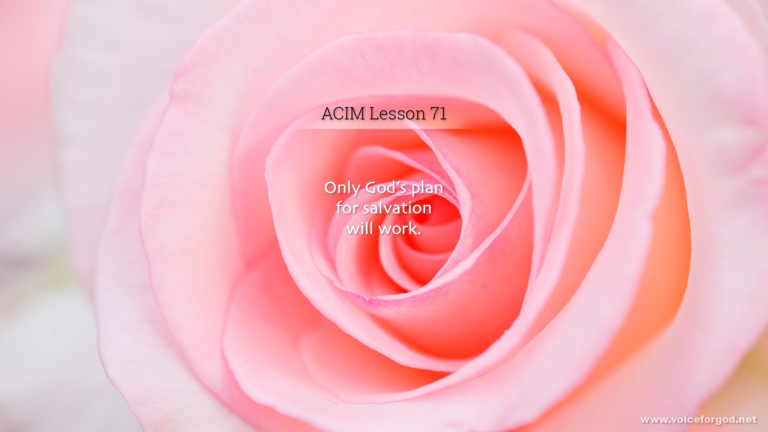 ACIM Lesson 71 - A Course in Miracles Workbook Lesson 71
