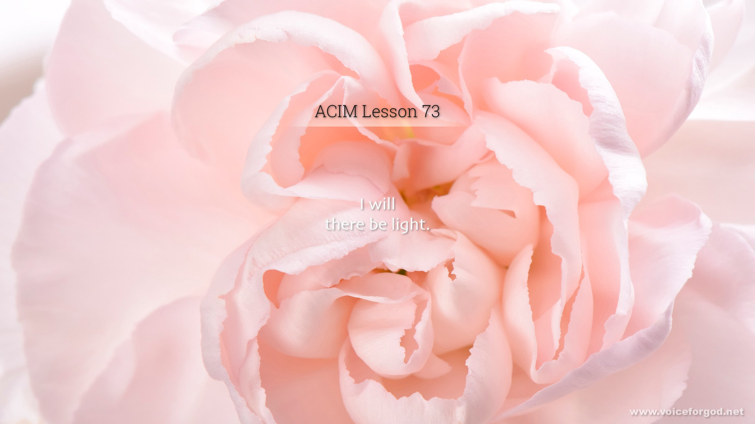 ACIM Lesson 73 - A Course in Miracles Workbook Lesson 73