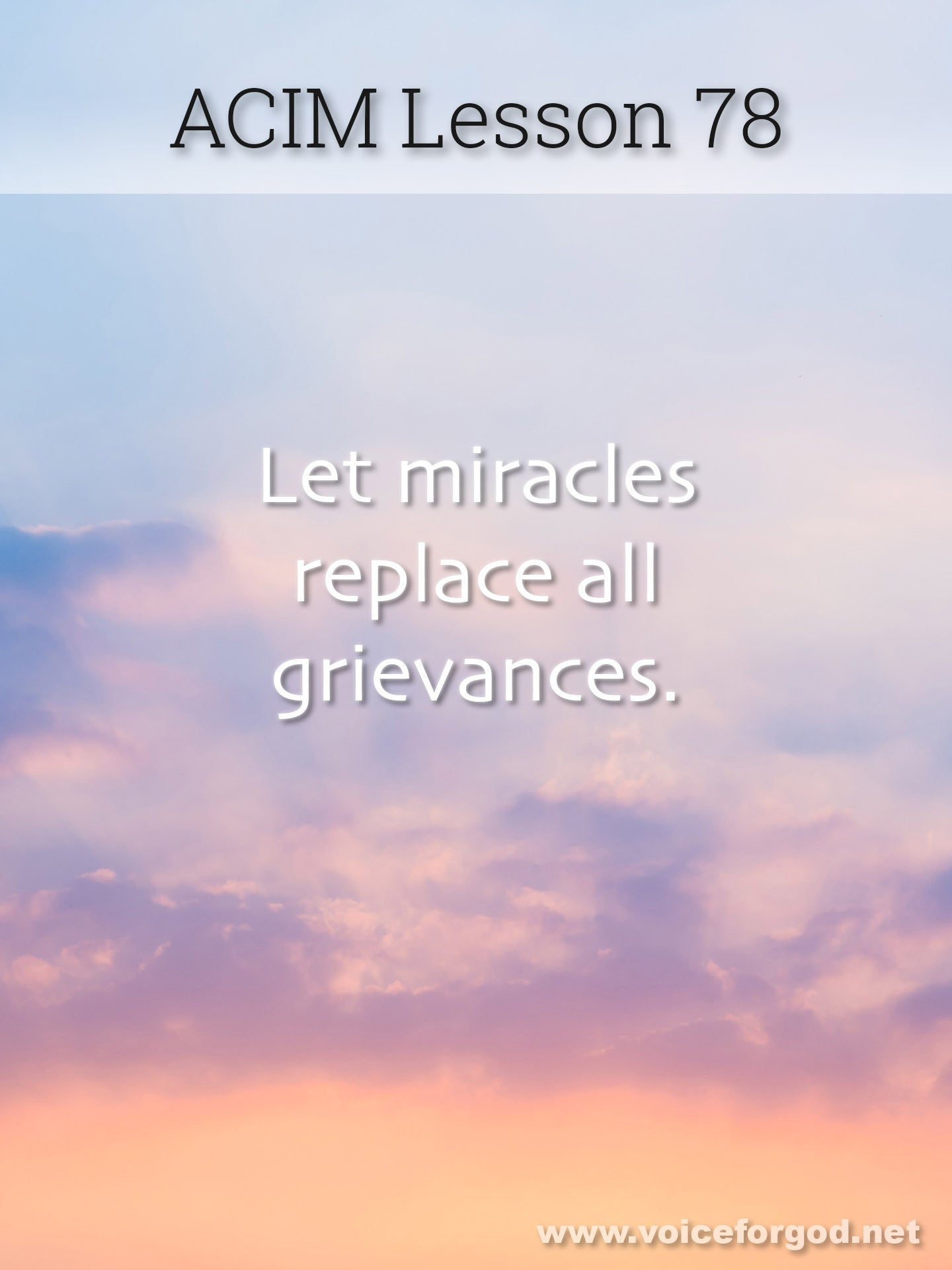 ACIM Lesson 78 - A Course in Miracles Workbook Lesson 78
