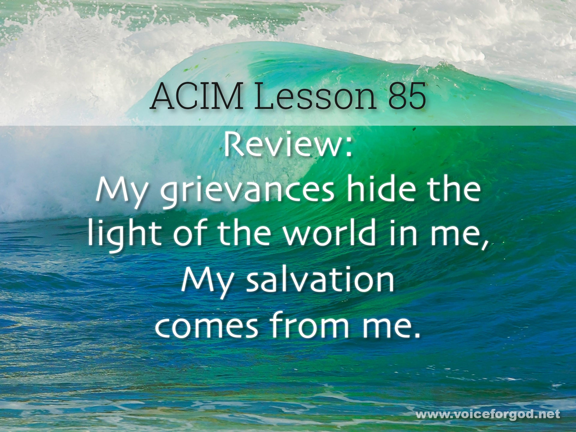 ACIM Lesson 85 - A Course in Miracles Workbook Lesson 85