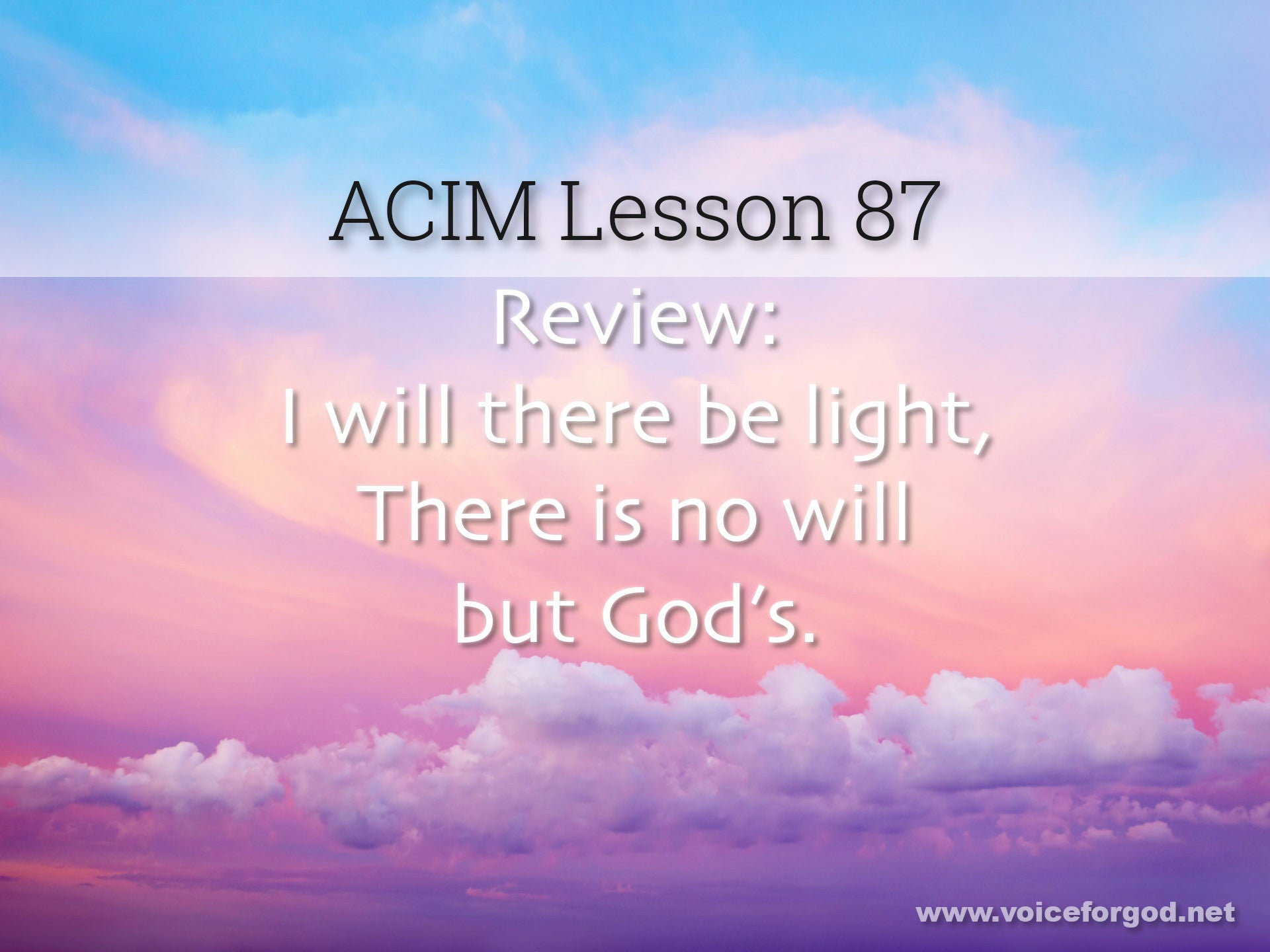 ACIM Lesson 87 - A Course in Miracles Workbook Lesson 87
