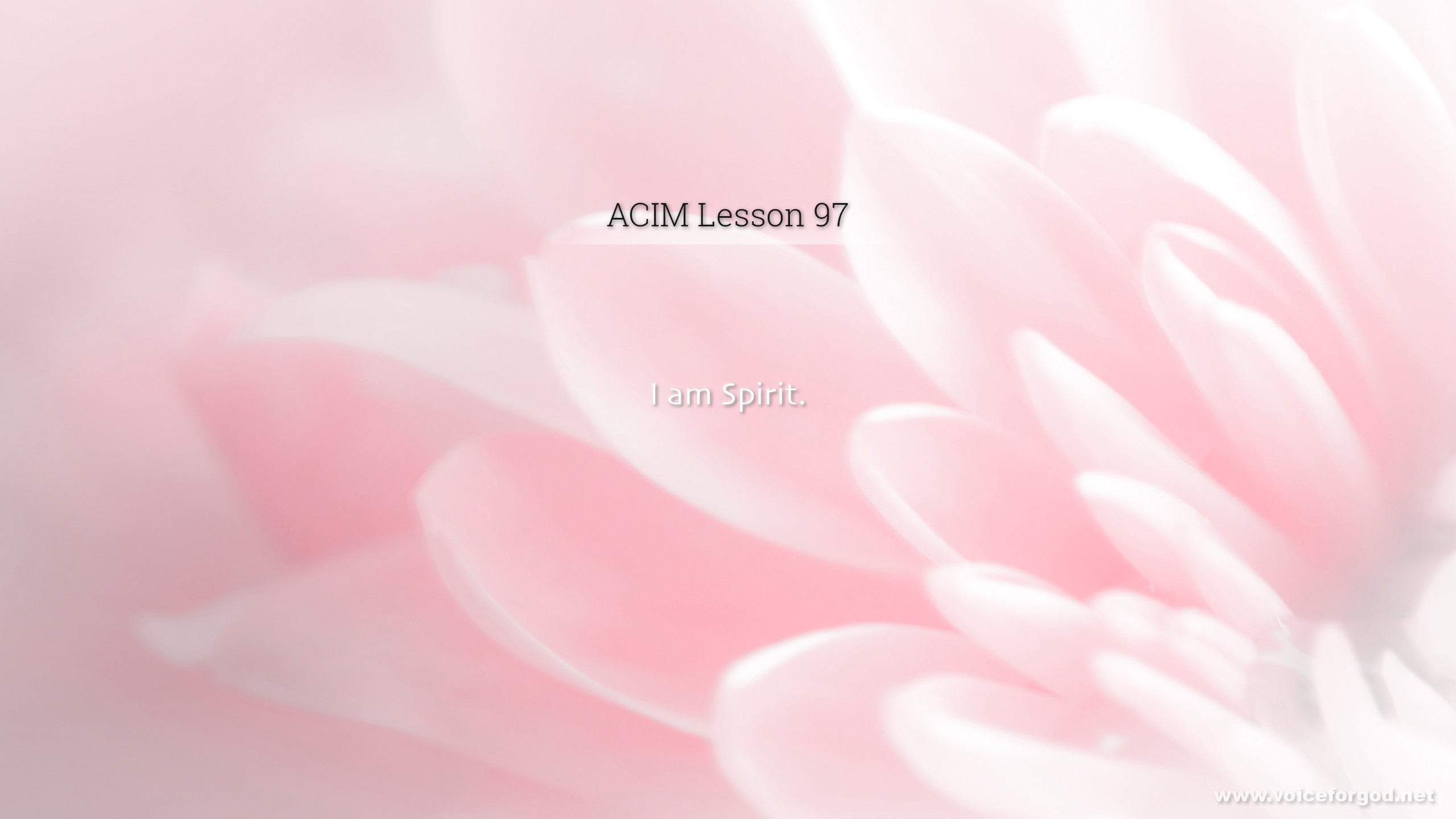 ACIM Lesson 97 - A Course in Miracles Workbook Lesson 97